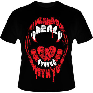 Camiseta-I-Wanna-Do-Real-Bad-Things-With-You