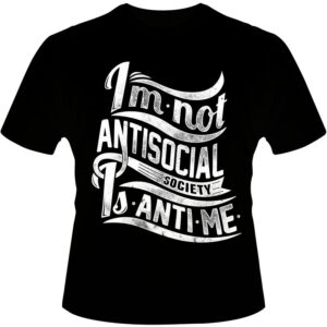Camiseta-Im-Not-Antisocial-Society
