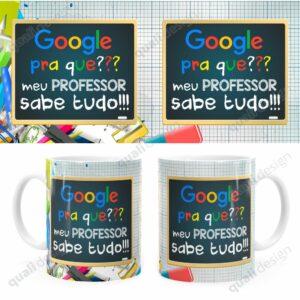 Caneca-Google-Pra-Que-Minha-Professora-Sabe-Tudo-JPG